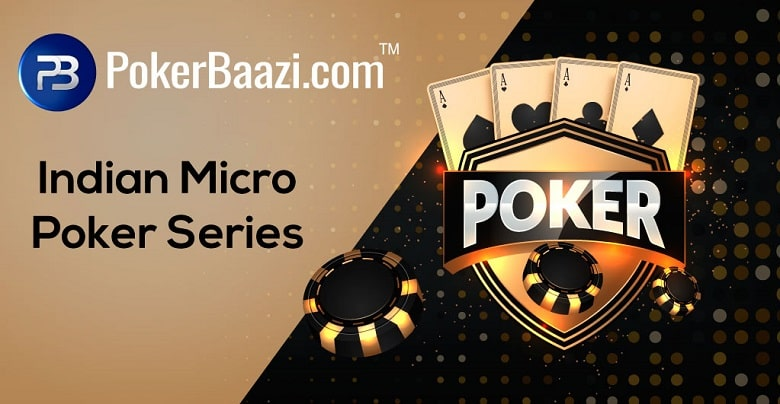 PokerBaazi Comes Up With Micro Poker Series in India