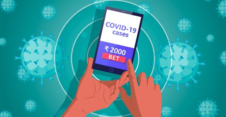 Bettors in India Bet on Covid-19 Cases