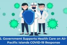Photo of Health Care on Air for Pacific Island's COVID-19 Response; U.S. Govt Supports the Cause