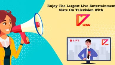Photo of VENN Announces the Launch Biggest Live Entertainment Shows on Television