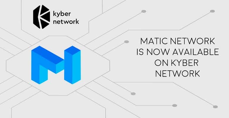 Kyber Network Lists Matic on its Platform