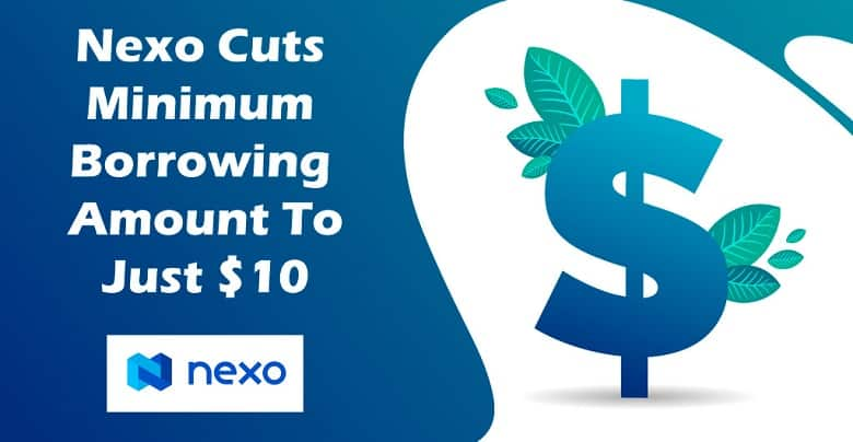 Nexo's Instant Crypto Credit Rates Lowered to $10