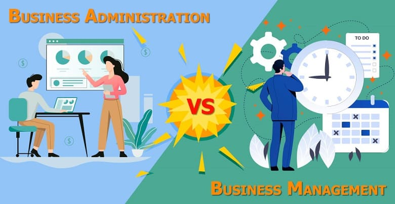 Business Administration Vs Business Management